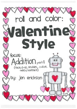 Roll & Color VALENTINE STYLE: Addition part 1 (facts 0-10)