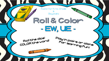 Roll & Color - Vowel patterns EW, UE