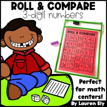 Roll & Compare 3-Digit Numbers