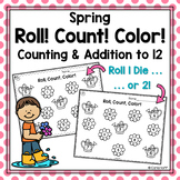 SPRING Roll! Count! Color!  Worksheets for Counting and Adding Within 12