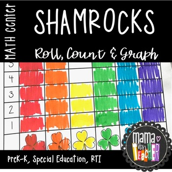 Math Center: Roll, Count & Graph St. Patrick's Day/Shamrock Theme {PreK-1}