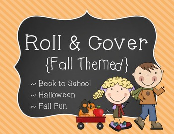 Roll & Cover / Bump {Fall Themed}