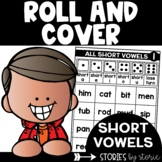 Short Vowels, CVC (Roll & Cover Game Boards)