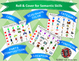 Roll & Cover for Semantic Skills