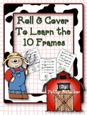 Roll & Cover to Build 10 Frames Number Sense - Great for 1st Grade