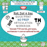 VOICED /TH/ NO PREP: ROLL, DOT & SAY Articulation Workbook