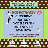 VOICELESS /TH/ NO PREP: ROLL, DOT & SAY ARTICULATION WORKBOOK