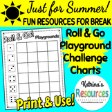 Roll & Go Playground Charts for Summer Break