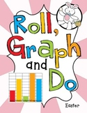 Roll, Graph and Do- Easter