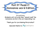 Roll It! Read it! Nonsense Word Edition