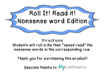 Roll It! Read it! Nonsense Word Edition