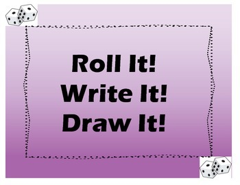 Roll It! Write It! Draw It! Place Value Game