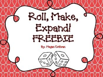 Roll, Make, Expand! Place value freebie