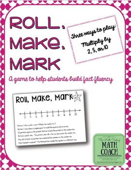 Roll, Make, Mark (x2, x5, x10) - Instant Math Workshop Center