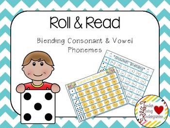 Roll and Read: Blending Consonant & Vowel Phonemes
