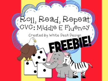 Roll & Read CVC Middle E FREEBIE!