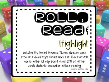 Roll, Read & Highlight Fry Phrases