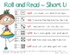 Roll & Read ~ Short U Word Family Words