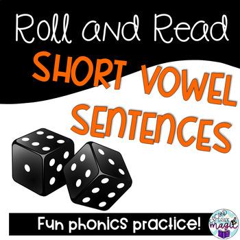 Roll & Read Short Vowel Sentences! Centers, partner, independent practice!