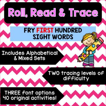 Roll, Read & Trace [Fry Sight Word Worksheets: The First Hundred]