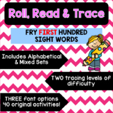Roll, Read & Trace [Fry First Hundred]