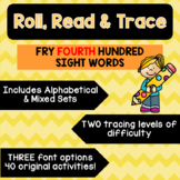 Roll, Read & Trace [Fry Fourth Hundred]