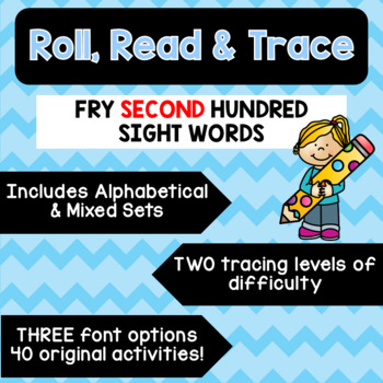 Roll, Read & Trace [Fry Sight Word Worksheets: The Second Hundred]