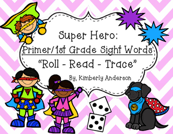 Roll - Read - Trace: Primer / 1st Grade Sight Word Practic