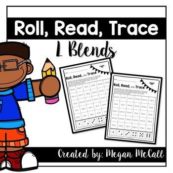 Roll, Read, Trace-L Blends