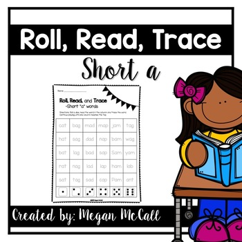 Roll, Read, Trace—Short A