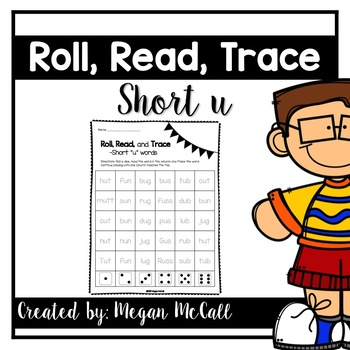 Roll, Read, Trace—Short U