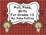 Roll, Read, Write Grades K-1--Thanksgiving