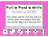Roll Read Write --> (201-300 Fry List Sight Words/High Frequency Words)