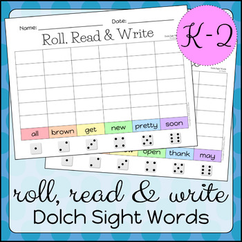 Roll, Read & Write Dolch Sight Words K-2