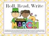 Roll, Read, Write - March