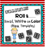 FREEBIE! Roll & Read, Write or Color! *BLANK TEMPLATES*