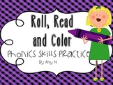 Roll, Read and Color (Phonics Practice-CA Treasures Grade 1)
