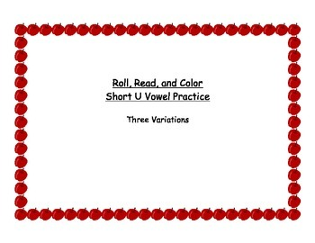 Roll, Read, and Color - Short vowel u practice