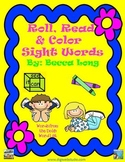 Roll ,Read and Color Sight Words