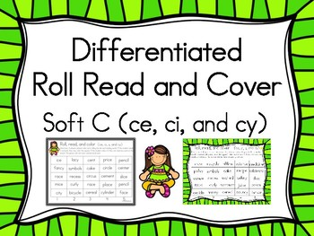 Roll, Read, and Cover ci, ce, s, and cy