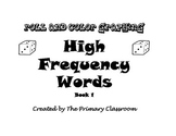 Roll, Read and Graph Sight Words Book 1