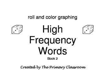 Roll, Read, and Graph Sight Words Book 2