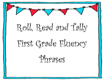 Roll Read and Tally Second Grade Fluency Phrases
