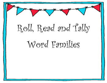 Roll, Read and Tally Word Families