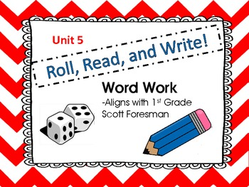 """Roll, Read, and WRITE!  Word Work Scott Foresman Unit 5 /aw/ as in """"saw"""""""