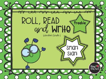 Roll, Read, and Write FREEBIE McGraw Hill Wonders Grade 1 Smart Start