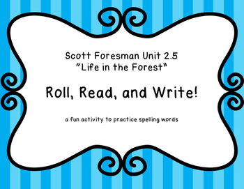 """Roll, Read, and Write! """"Life in the Forest"""" Scott Foresman 2.5"""