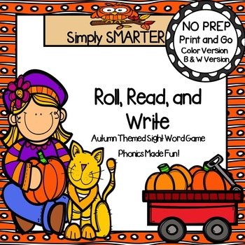 Roll, Read, and Write:  NO PREP Autumn Themed Sight Word Game