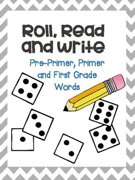 Roll, Read and Write Pre-Primer, Primer, First Grade Sight Words Activity