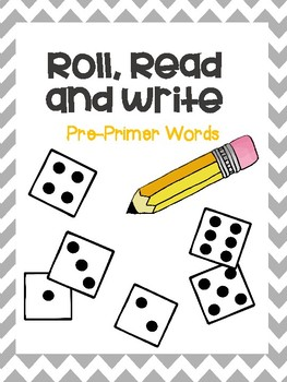 Roll, Read and Write PrePrimer Sight Words